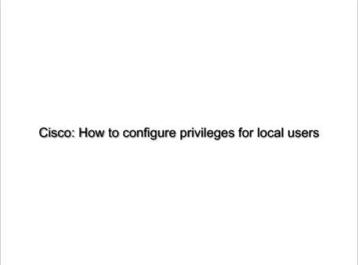 Cisco: privilege levels