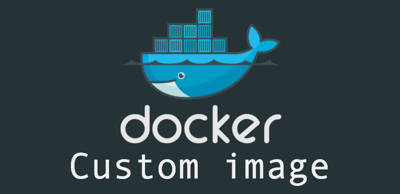 Docker - custom image
